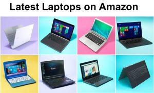 Latest laptops on Amazon